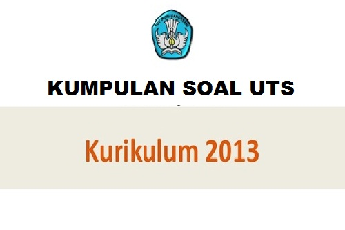 Download Soal UTS Kelas 4 SD Kurikulum 2013  Forum PTK
