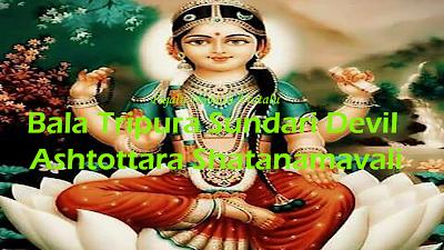 Bala Tripura Sundari DeviI Ashtottara Shatanamavali