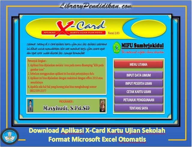 Download Aplikasi X-Card Kartu Ujian Sekolah Format Microsoft Excel Otomatis, http://www.librarypendidikan.com/