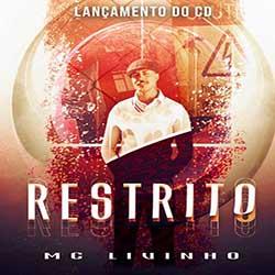 CD Restrito – MC Livinho (2019) download