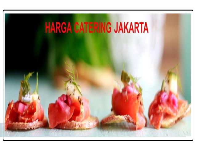 HARGA CATERING JAKARTA