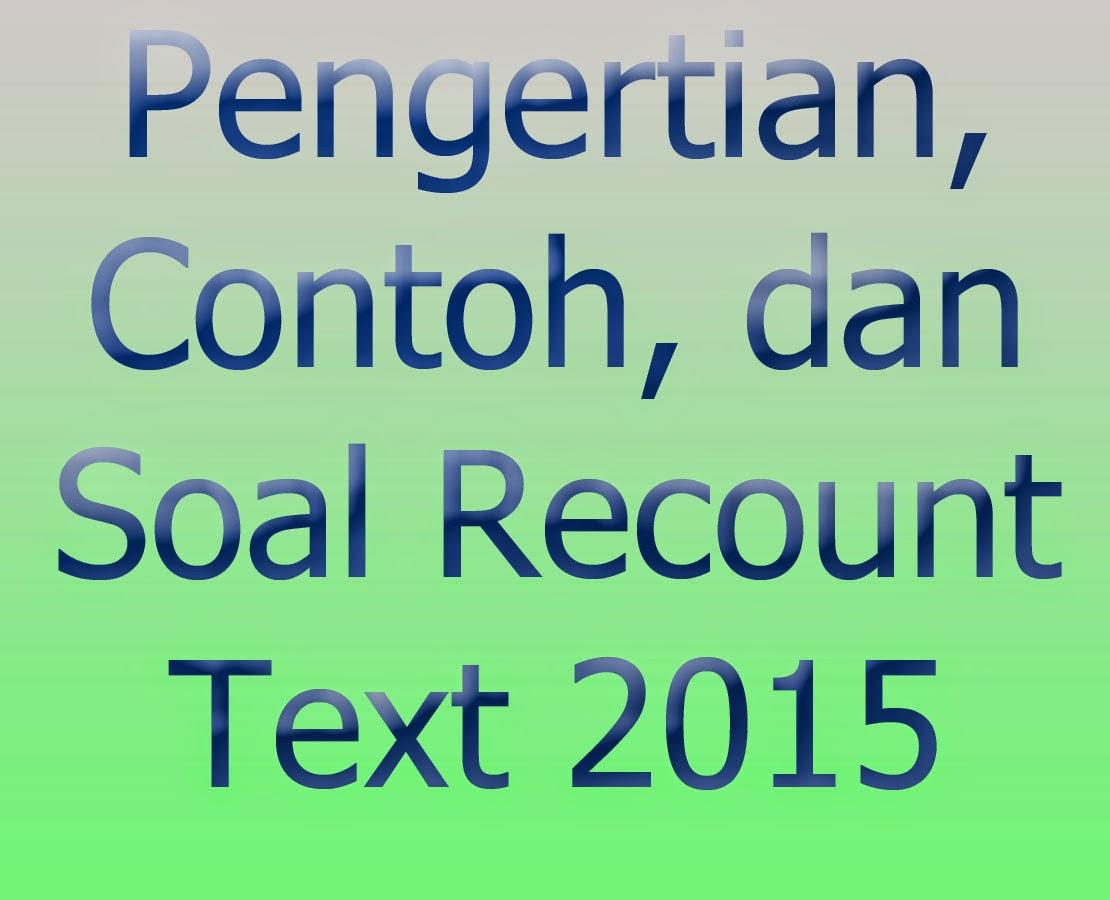 "recount text ""recount text is a text that telling the reader about one story, action or activity"" recount text adalah sebuah teks yang menceritakan tentang suatu cerita, tindakan, atau kegiatan ya, biasanya recount text menceritakan suatu kejadian atau pengalaman yang terjadi dimasa lalu contohnya seperti pengalaman anda berlibur atau suatu pengalaman."