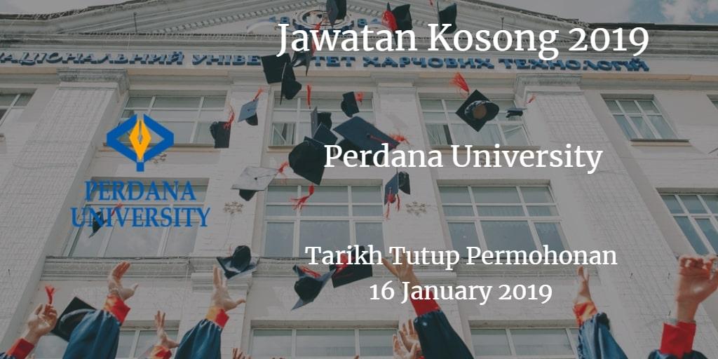 Jawatan Kosong Perdana University 16 January 2019