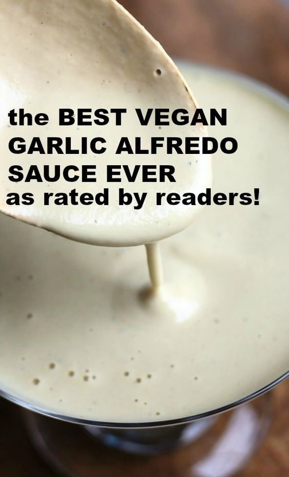 The Best Vegan Garlic Alfredo Sauce