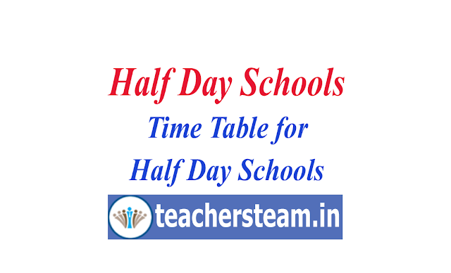 Half Day Schools Time Table
