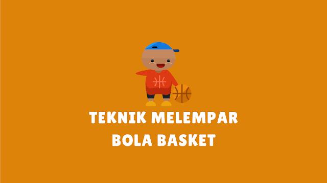 6+ Teknik Melempar/Mengoper Bola Basket beserta Gambarnya
