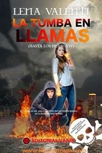 http://www.librosinpagar.info/2017/05/la-tumba-en-llamas-hasta-los-huesos-iv.html
