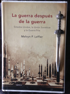 Portada del libro La guerra después de la guerra, de Melvyn P. Leffler