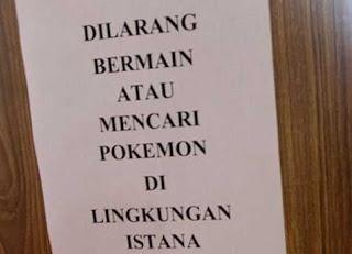 dilarang main pokemon di istana negara