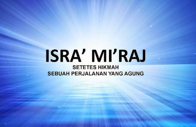 Pengertian Isra' Mi'raj Menurut Bahasa dan Istilah