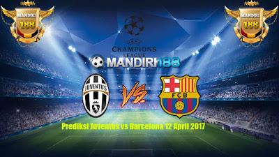 AGEN BOLA - Prediksi Juventus vs Barcelona 12 April 2017