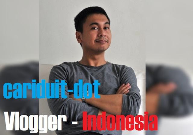 http://cariduit-dot.blogspot.com/2016/09/vlogger-indonesia.html
