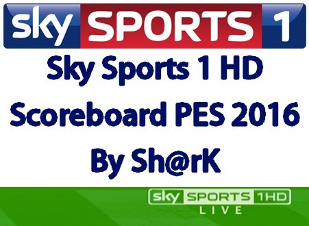 Sky Sports 1 HD Scoreboard For PES 2016