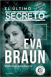 Enrique Amarante - El último secreto de Eva Braun.