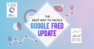 The Best Way to Tackle Google Fred Update