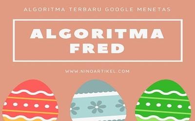 Benarkah Google Update Sistem Terbaru Algoritma Fred?
