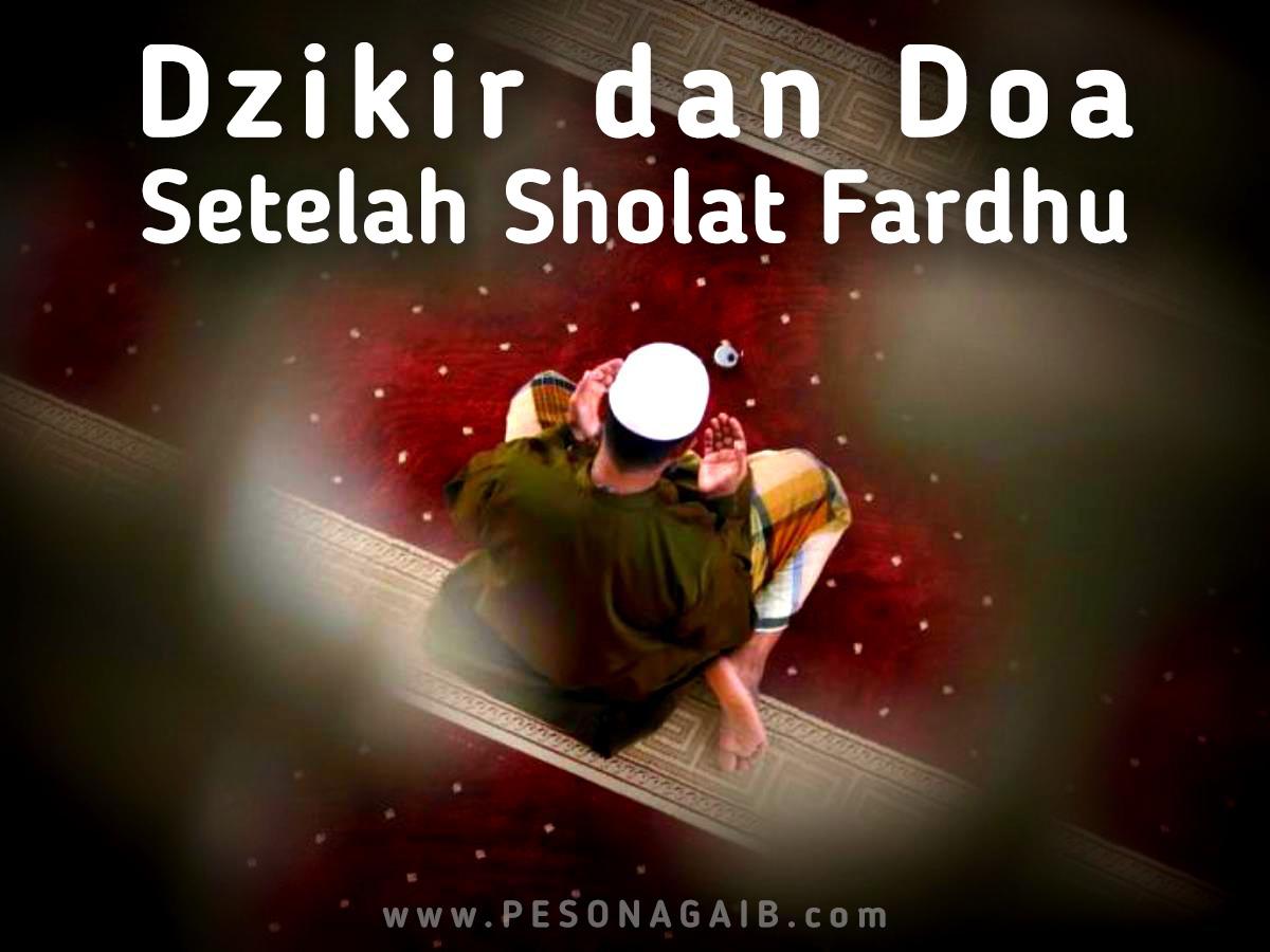 Dzikir dan Doa Setelah Sholat Fardhu Singkat