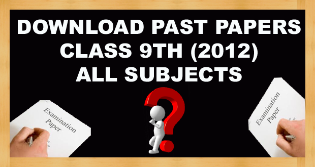 Download 9th Class Past Papers Annual 2012 FBISE