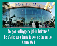 Are you looking for a job in Emirates ? Here's the opportunity to become the part of Marina Mall