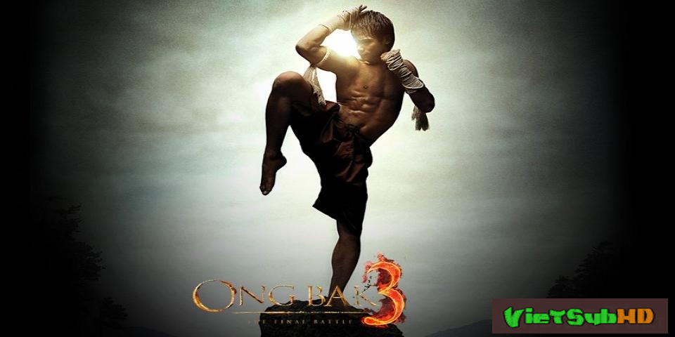 Phim Truy Tìm Tượng Phật 3 VietSub HD | Ong Bak 3 - The Final Battle 2010