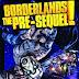 Borderlands The Pre-sequel PC