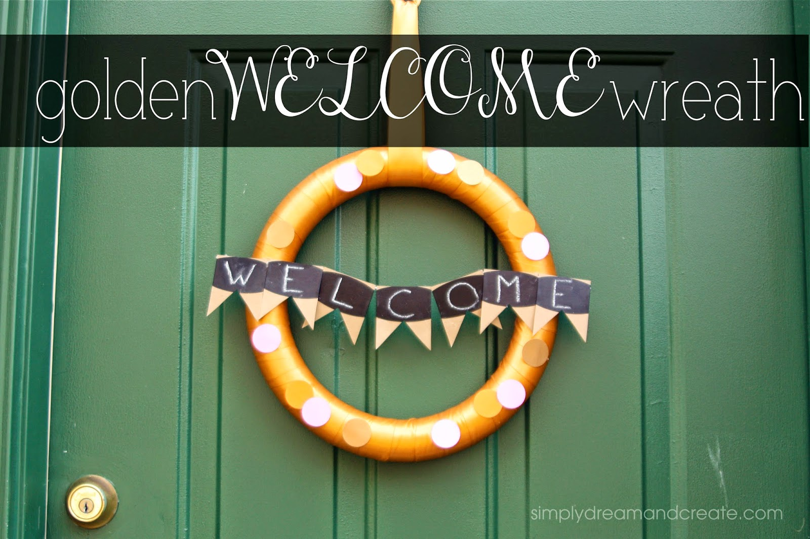 Golden Welcome Wreath Tutorial by Simply Dream and Create