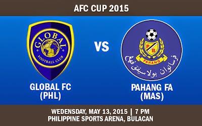 Global FC Vs Pahang 13 Mei 2015 AFC Cup