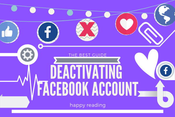 How Can I Deactivate My Facebook Account<br/>