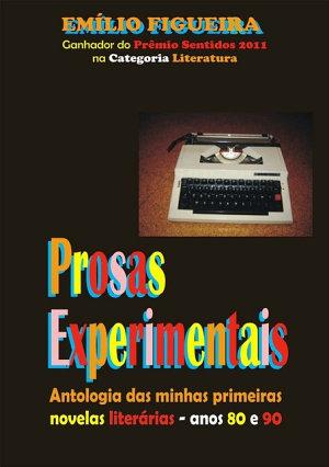 Prosas Experimentais Emílio Figueira