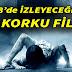 Bu Yıl İzleyeceğimiz 21 Korku Filmi