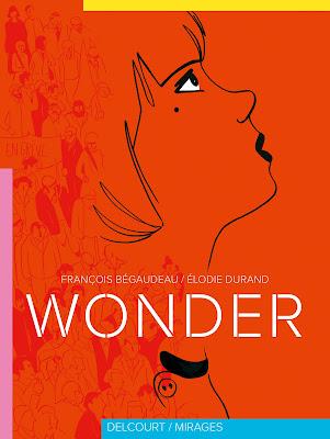couverture de Wonder de Begaudeau et Durand chez delcourt