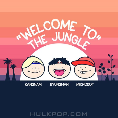 Microdot – Welcome To the Jungle (feat. KangNam & Kim Byungman) – Single