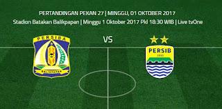 Prediksi Persiba Balikpapan vs Persib Bandung Minggu 1 Oktober 2017
