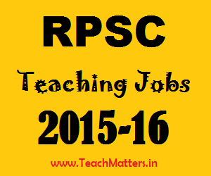 image : RPSC School Lecturer Recruitment 2015-2016 @ TeachMatters