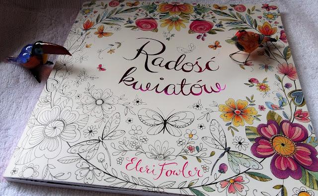 """O wiosennej """"Radości kwiatów"""" słów kilka, czyli recenzja książki do kolorowania Eleri Fowler."""