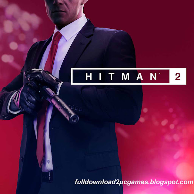 This Is An One of The Best Stealth Video Game Developed By IO Interactive And Published B Hitman 2 (2018) Free Download PC Game