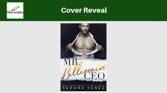 Cover Reveal: Mr. Billionaire CEO by Sedona Venez