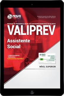 http://www.novaconcursos.com.br/apostila/digital/valiprev/download-valiprev-2017-assistente-social?acc=81e5f81db77c596492e6f1a5a792ed53