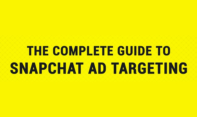 Complete Guide to Snapchat Advertising