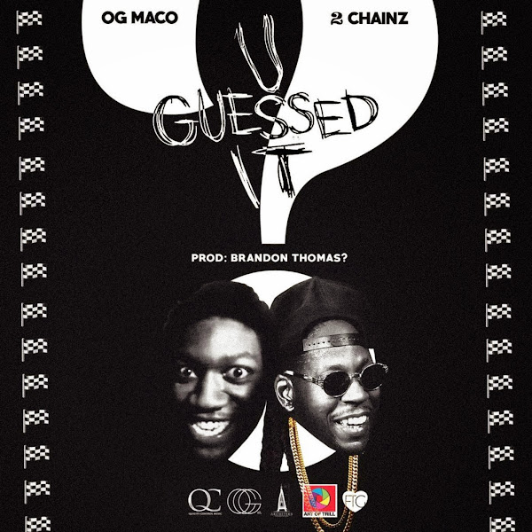 Og Maco - U Guessed It (feat. 2 Chainz) Cover