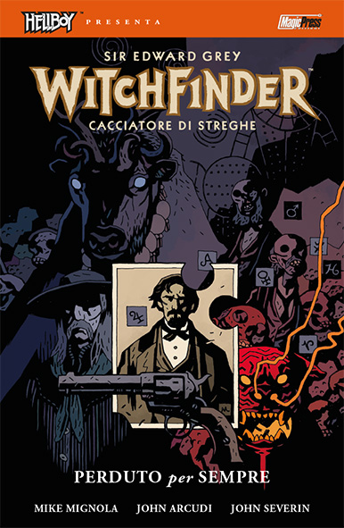 Hellboy presente: Witchfinder v.2 - Perduto per sempre