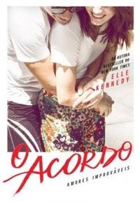 O acordo, da série Amores improváveis, de Elle Kennedy – Editora Paralela
