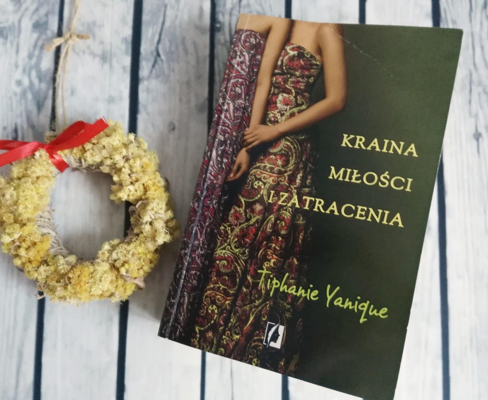 """Kraina miłości i zatracenia"""" Tiphanie Yanique - recenzja"""