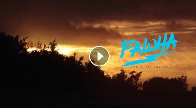 FALOHA COM LUCAS SILVEIRA HAWAII 15-16
