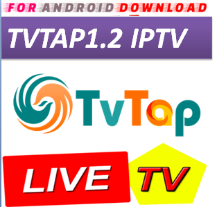 FOR ANDROID DOWNLOAD: Android TVTAP1 2 IPTV Apk -Update Android Apk