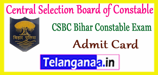 CSBC Bihar Police Constable Admit Card 2018 Download Call Letter
