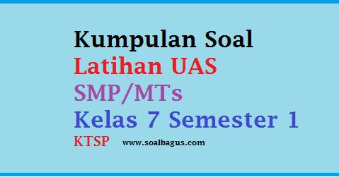 Soal UAS PAI SMP Kelas 7 Semester 1/ Ganjil - Oemar Bakri