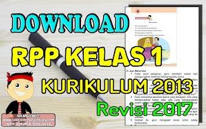 DOWNLOAD RPP Kelas 1 Kurikulum 2013 / K13 Revisi Tahun 2017