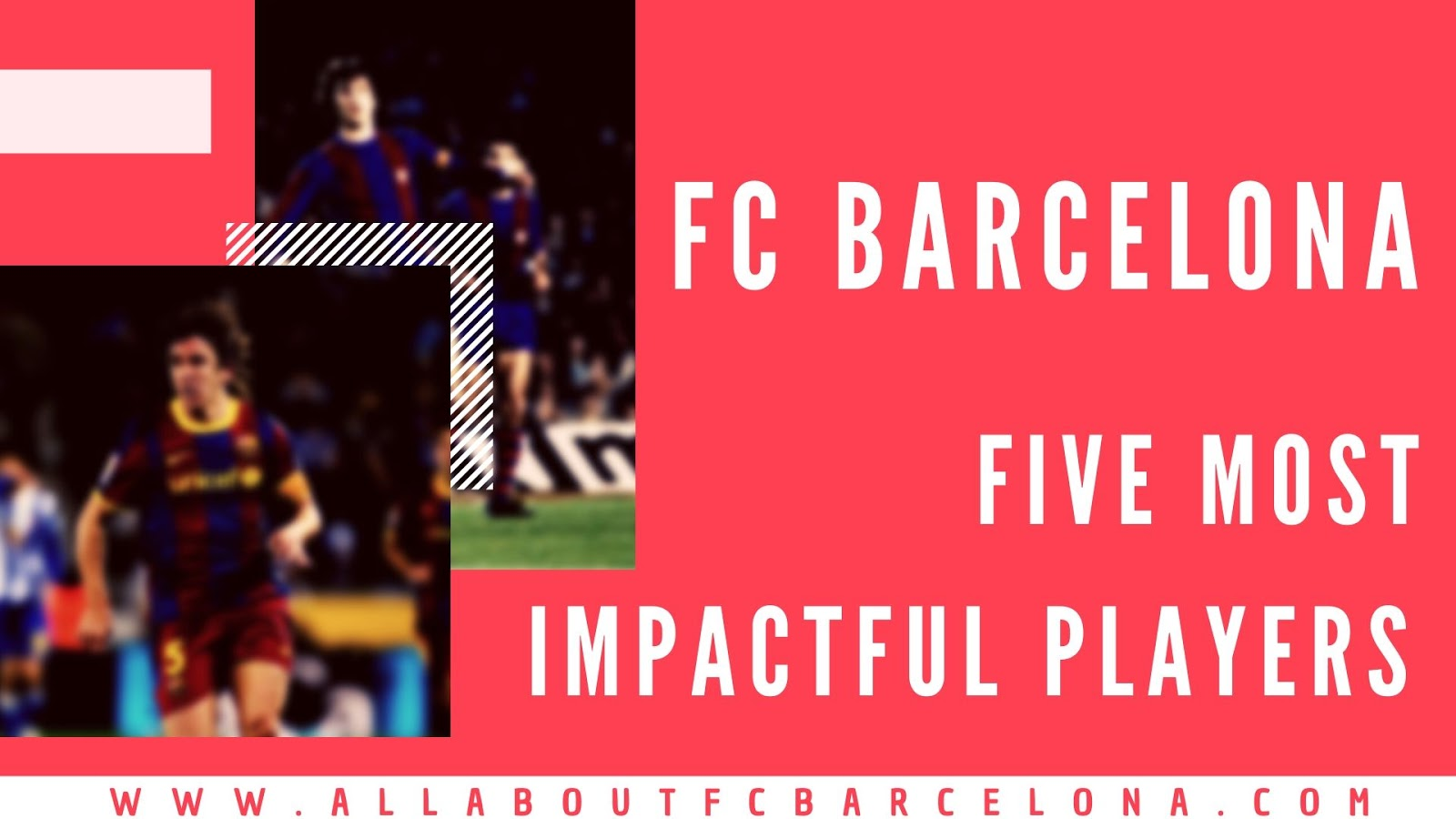 Five Most Impactful Players at FC Barcelona