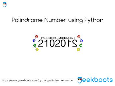 https://www.geekboots.com/python/palindrome-number